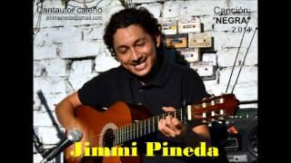 Jimmi Pineda NEGRA 2014