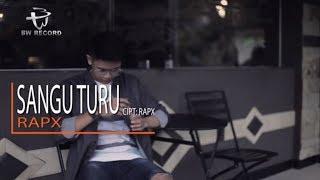Sangu Turu - Rap X