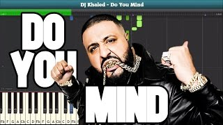 Do You Mind (DJ Khaled) Piano Tutorial - Free Music Sheet