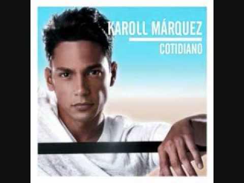Cotidiano de Karoll Marquez Letra y Video