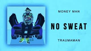 Money Man - No Sweat (Screwed Up)