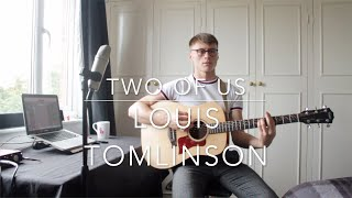 Two of Us - Louis Tomlinson | Cover