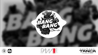 BANG BANG (cha cha) - (PawL edit)