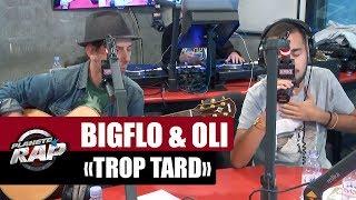 "Bigflo & Oli ""Trop tard"" Feat Tryo #PlanèteRap"