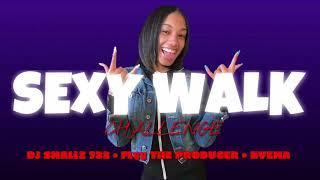 DJ Smallz 732 - Sexy Walk Challenge Feat. Flyy The Producer & Nyema