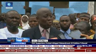 Osun Election: PDP Supporters Protest Alleged Disbandment Of Petition Tribunal