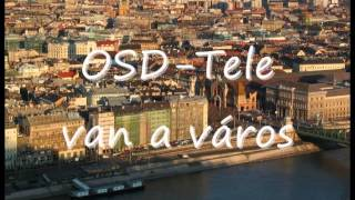 OSD-Tele van a város (It's Rite Track Battle 2012)