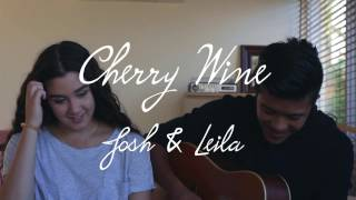 Cherry Wine | Cover by Josh and Leila