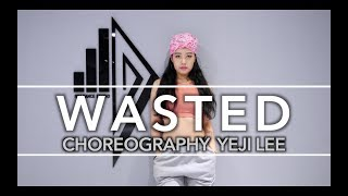 Dreezy - Wasted / CHOREOGRAPHY @YEJI LEE @1997DANCE STUDIO