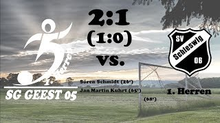 Highlights SG Geest 05 vs. Schleswiger SV 06 - 2:1 (1:0)