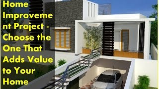 Home Improvement Project - Choose the One That Adds Value to Your Home