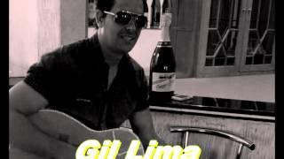Gil Lima -Que mal te fiz eu