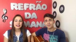 REFRÃO DA SEMANA- Evidências (Chitãozinho & Xororó) Fran & Alex (Cover)