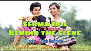 Serma Ipil// Behind The Scene// 2018