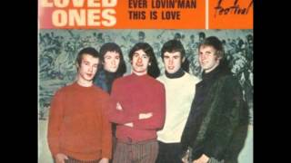 the loved ones - ever lovin' man