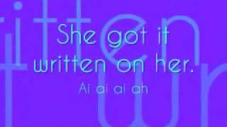 Birdman ft. Jay Sean - Written On Her; Lyrics