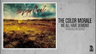 The Color Morale - Resource;Recourse
