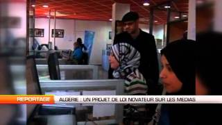 Algérie  Un projet de loi novateur sur les médias