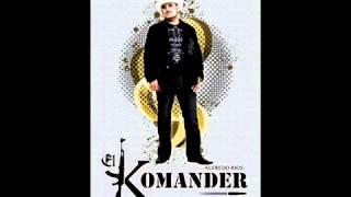 EL CHUMA EL KOMANDER