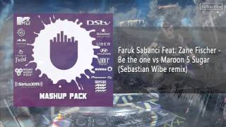 Faruk Sabanci Feat  Zane Fischer   Be the one vs Maroon 5 Sugar sebastian Wibe Remix (Preview)3/44