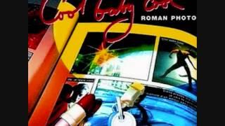 Roman Photo - Cool Baby Cool (1996).wmv