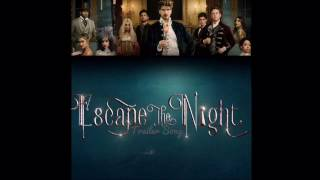 Escape the Night [S2] - Trailer Song