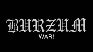 Burzum - War (With Lyrics)