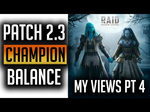 RAID: Shadow Legends | 2.3 September My Champion Balance Suggestions Pt 4 | THE BIG BOYS!