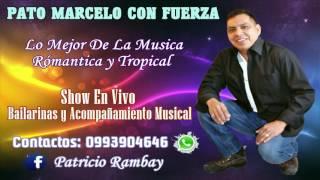 Pato Marcelo Con Fuerza - El Ultimo Beso (Cumbia)