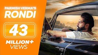 RONDI – PARMISH VERMA (Official Video)   Latest Punjabi Song 2018   LOKDHUN width=