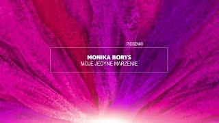 Monika Borys - Moje jedyne marzenie [ Piosenki Anny Jantar Śpiewają ]