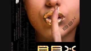 BBX - Rock me out