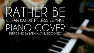 Rather Be - Clean Bandit | Piano Cover by Brenda // Musicookiex