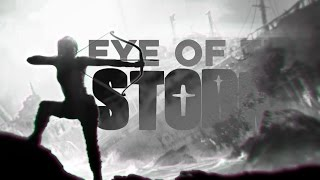 MEP | Eye of the Storm