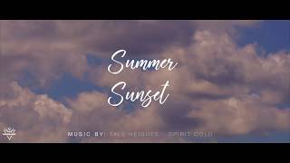 SUNSET AT SUMMER 2   music by TALL HEIGHTS - SPIRIT COLD