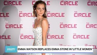 Emma Watson Replaces Emma Stone in 'Little Women'