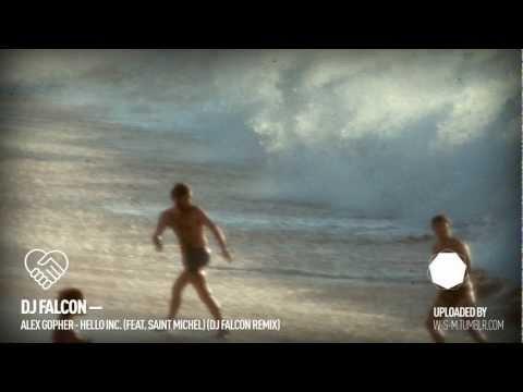 alex-gopher-hello-inc-feat-saint-michel-dj-falcon-remix-wsmtumblr