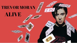 Trevor Moran - Alive (Audio + Lyrics)