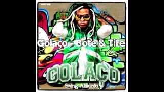 Golaço - Bote & Tire (Música Nova/Ao Vivo)