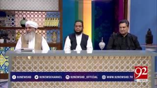 Subh E Noor (Islam Mein Nashe Ki Hurmat Aur Nuqsanat) - 31 July 2017 - 92NewsHDPlus
