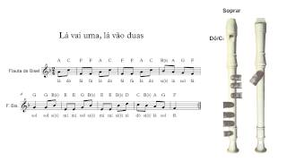 Flauta de Bisel (ou flauta doce) - Lá vai uma, lá vão duas