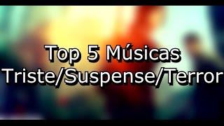 TOP 5 Músicas sem Copyright Terror/Suspense/Triste