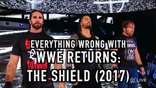 Episode #297: Everything Wrong With WWE Returns: THE SHIELD (2017)