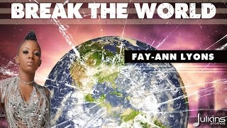 "Fay-Ann Lyons - Break The World ""2015 Trinidad Soca"""