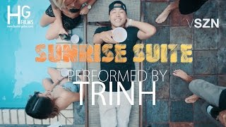 "Trinh - Sunrise Suite ""Official Video"""