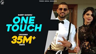 GARRY SANDHU ft ROACH KILLA  ONE TOUCH   FULL VIDEO SONG   New Punjabi Song   Fresh Media Records