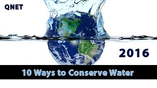 QNET: Clever Ways to Conserve Water at Home this World Water Day [2016]