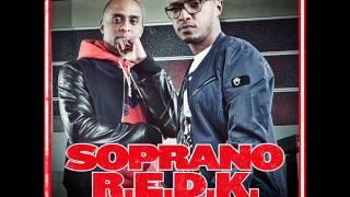 Soprano ft R.E.D.K. - Avant de s'en aller