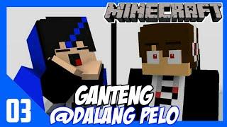 Ganteng @Dalang Pelo || Animasi Minecraft Indonesia - Bagas Craft