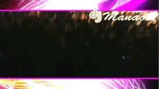 DJ MANAOS CHICLAYO @ SAN AGUSTIN 2012